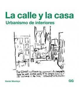 La calle y la casa.Urbanismo de interiores