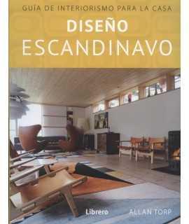 Diseño escandinavo, guia de interiorismo para la casa.