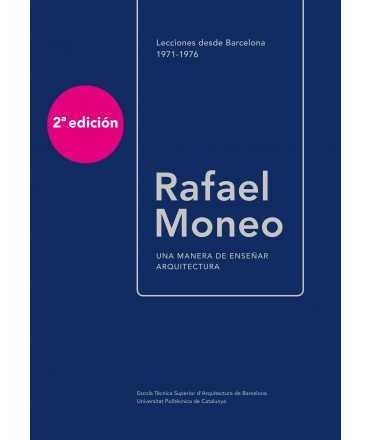RAFAEL MONEO.UNA MANERA DE ENSEÑAR ARQUITECTURA