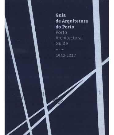 Porto Architectural Guide 1942-2017