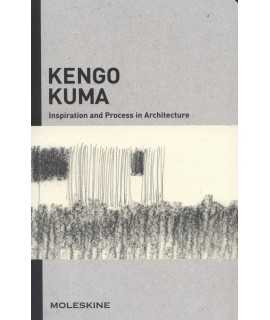 kENGO KUMA. Inspiration and Process in Architecture
