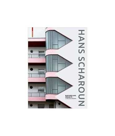 Hans Scharoun: Buildings and Projects