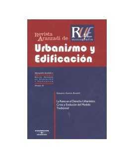 Ruina en el Derecho Urbanístico, La: crisis y evolución del modelo tradicional