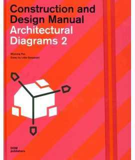 Architectural Diagrams 2 : Construction and Design Manual