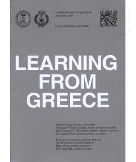 "LEARNING FROM GREECE ""UNIDAD DOCENTE CAMPO BAEZA ETSAM-UPM 2015-2016"""