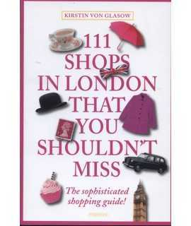 111 Shops in London That You Shouldn't Miss