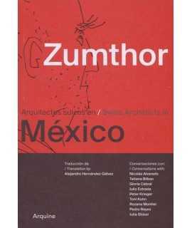 ZUMTHOR EN MEXICO