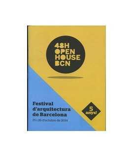 48H OPEN HOUSE BCN Guia d'arquitectura de Barcelona 25 i 26 d'octubre de 2014