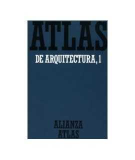 Atlas de arquitectura, 1: De Mesopotamia a Bizancio