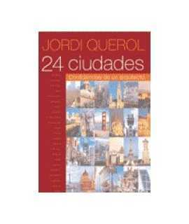 24 ciudades: confidencias de un arquitecto