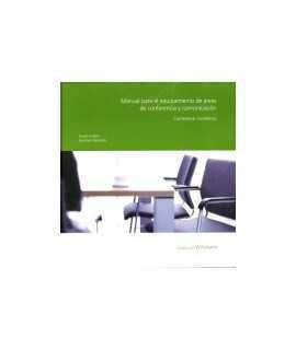 Manual para el equipamiento de áreas de conferencia y comunicación: Conference. Excellence