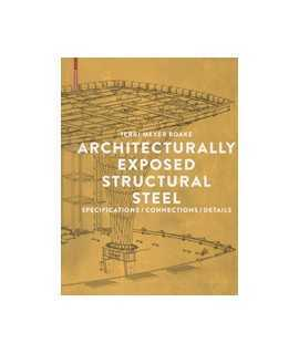 Architecturally exposed structural steel Specifications/ Connections/ Details