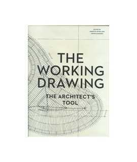 The Working Drawing: The Architect's Tool