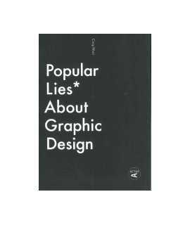 Popular Lies. About Graphic Design