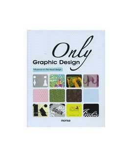 Only Graphic Design: influence on the visual design