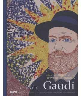 Així és....Gaudí