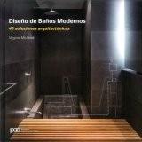 Diseno De Banos Modernos 40 Soluciones Arquitectonicas Mcleod - Baos-de-diseo-moderno