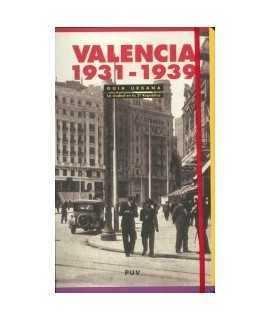 Valencia 1931-1939: guía urbana: la ciudad en la II República