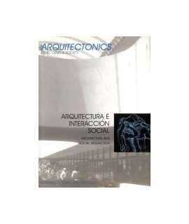 Arquitectura i interacción social = architecture and social interaction
