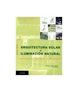 Arquitectura solar e iluminación natural: conceptos, métodos y ejemplos