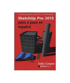 SketchUp Pro 2013: paso a paso en español