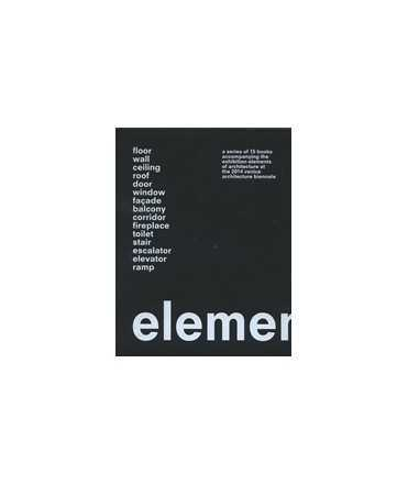 Elements of architecture: Rem Koolhaas
