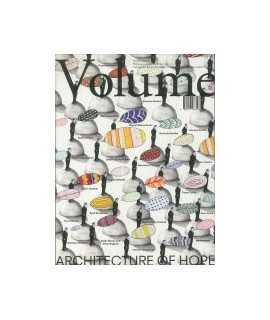 VOLUME, 19: Architecture of hope
