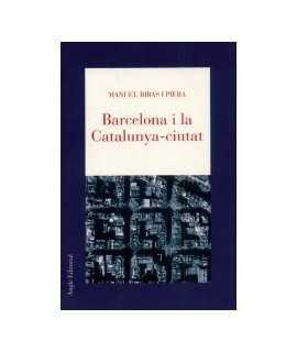 Barcelona i la Catalunya-ciutat