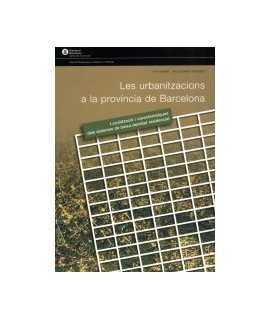 Urbanitzacions a la província de Barcelona, Les: localització i característiques dels sistemes de baixa densitat residencial