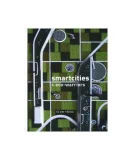 Smarcities + Eco-warriors