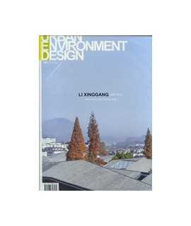 URBAN ENVIRONMENT DESIGN, 1: Li Xinggang 2004-2013. Geometry and Sheng Jing