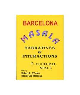 Barcelona Masala Narratives & Interactions in cultural Space
