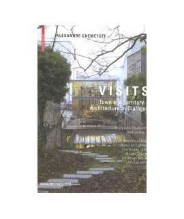 Visits Town and Territory-Architecture in Dialogue