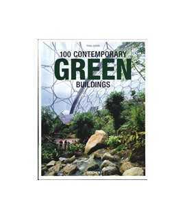 100 Contemporary Green Buildings/100 edificios contemporáneos/100 edifici sostenibili contemporanei/100 edifícios sustentáveis c