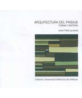 Arquitectura del paisaje Forma y materia