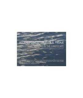 Acciones conceptuales en el paisaje: la acción del agua en el territorio = conceptual actions in the landscape: the action of wa