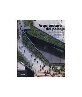 Arquitectura del paisaje: una introducción