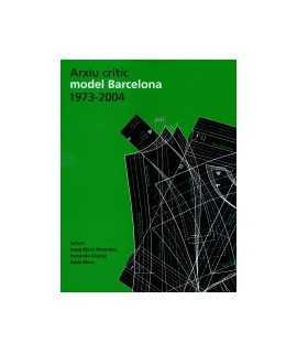 Arxiu crític model Barcelona 1973-2004