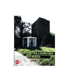 The Landscape of Waste