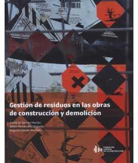 Gestión de residuos en las obras de construcción y demolición
