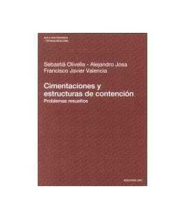 Cimentaciones y estructuras de contención: problemas resueltos