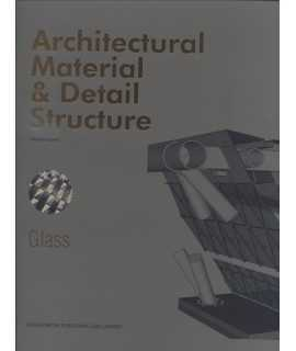 Architectural Material & Detail Structure. Glass