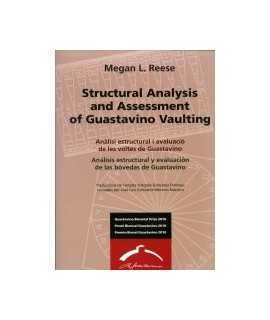 STRUCTURAL ANALYSIS AND ASSESSMENT OF GUASTAVINO VAULTING