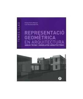 Representació Geomètrica en Arquitectura Dibuix Tècnic i modelatge arquitectònic