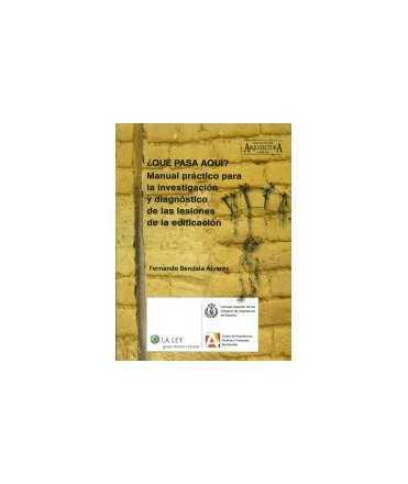 ¿ Que pasa aquí? Manual práctico para la investigación y diagnostico de las lesiones.