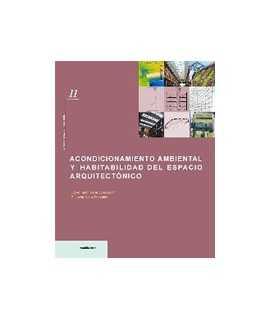 Acondicionamiento ambiental y habitabilidad del espacio arquitectónico