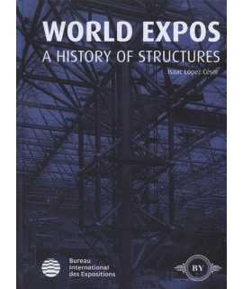 World Expos A History of Structures