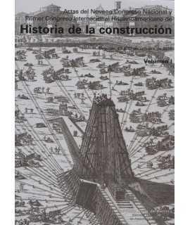 Actas del Noveno Congreso Nacional y Primero Internacional Hispanoamericano de Historia de la Construcción, Segovia 13-17 de oct