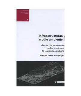 Infraestructuras y medio ambiente II