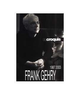 CROQUIS, 45 + 74/75 + 117, EL: Frank Gehry, 1987-2003